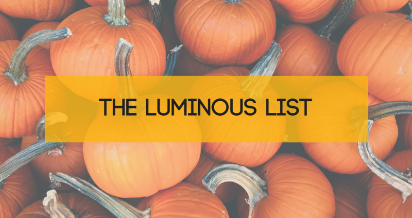 The Luminous List | October 2017